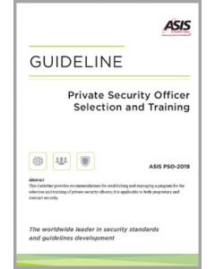 Private Security Officer Selection and Training Guideline, 2019 (Softcover)